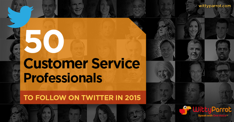 50 Customer Service Professionals to Follow on Twitter in 2015